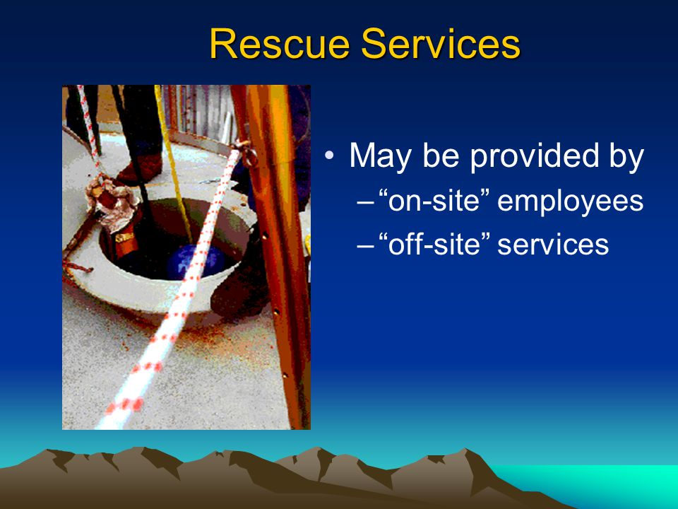 Rescue Services May be provided by on-site employees