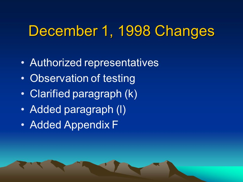 December 1, 1998 Changes Authorized representatives