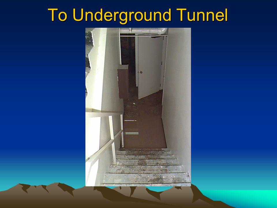 To Underground Tunnel