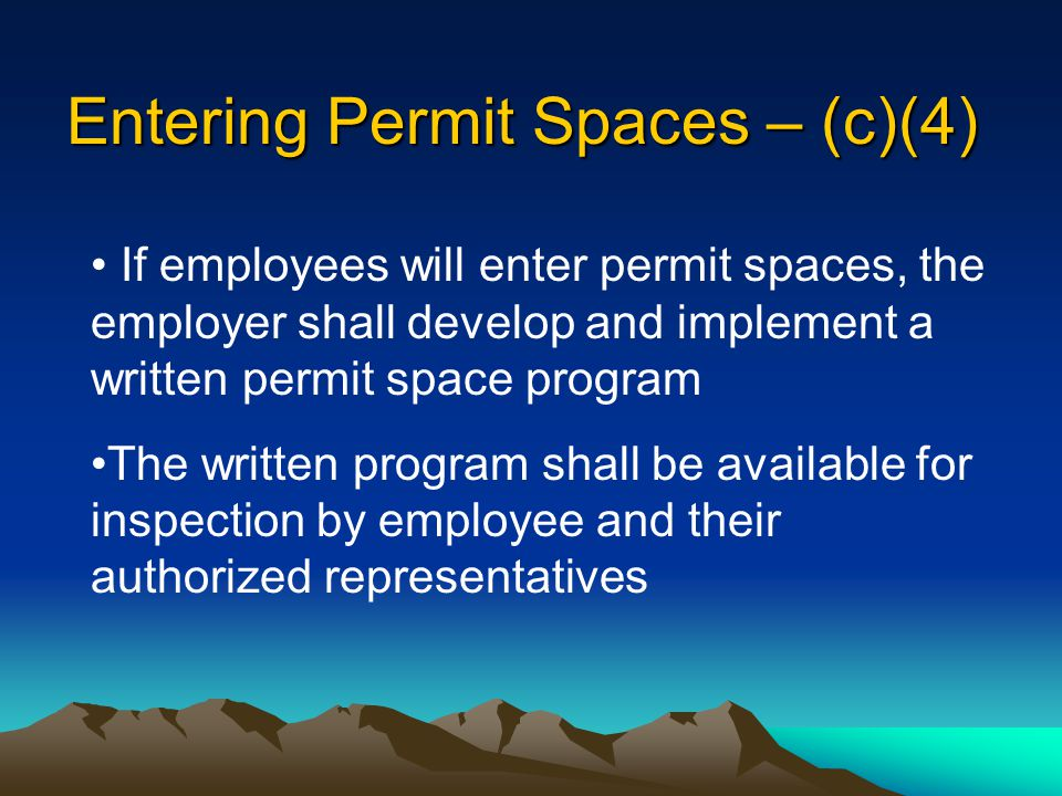 Entering Permit Spaces – (c)(4)