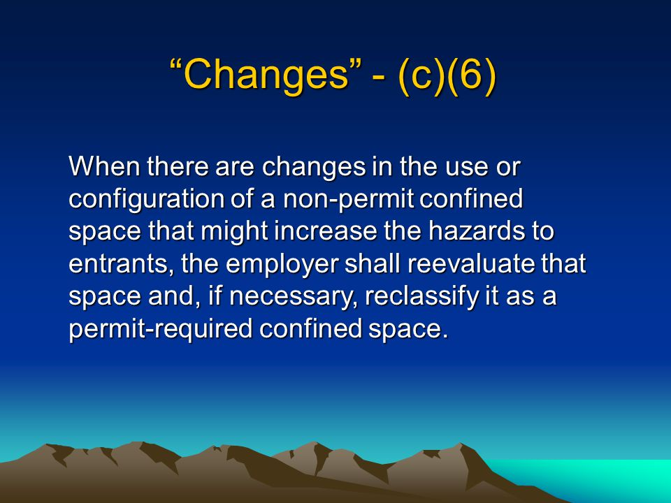 Changes - (c)(6)