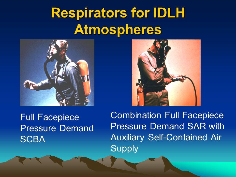 Respirators for IDLH Atmospheres