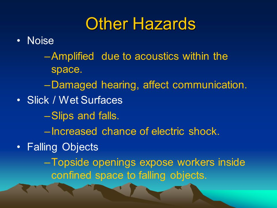 Other Hazards Noise Amplified due to acoustics within the space.