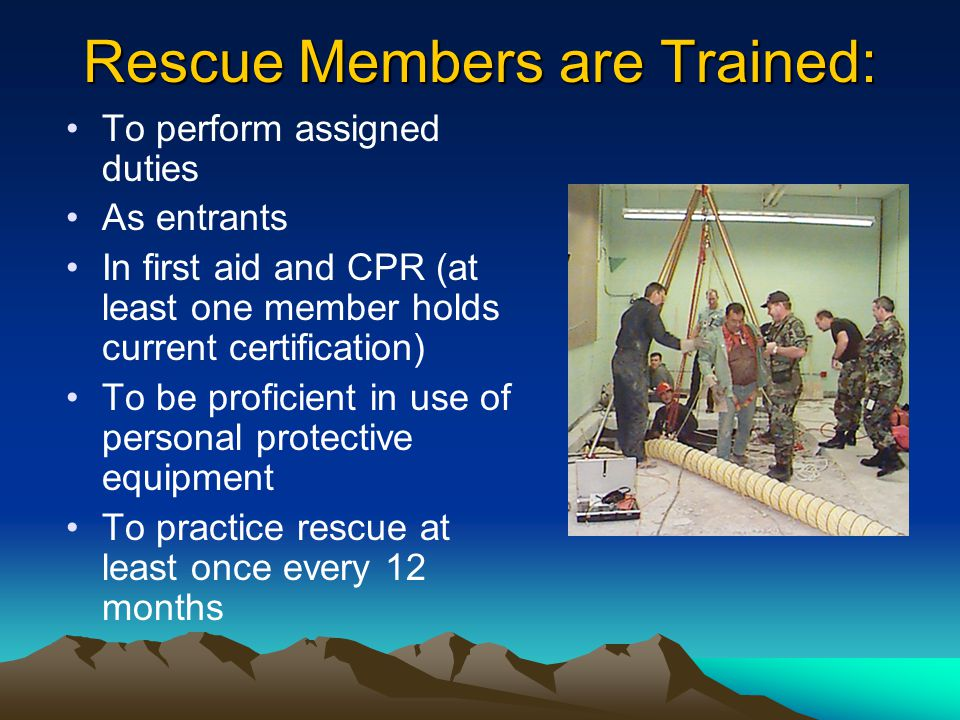 Rescue Members are Trained: