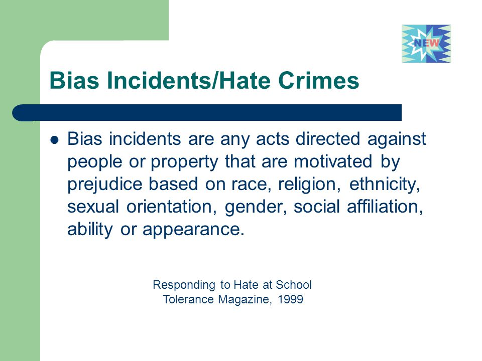 Bias Incidents/Hate Crimes