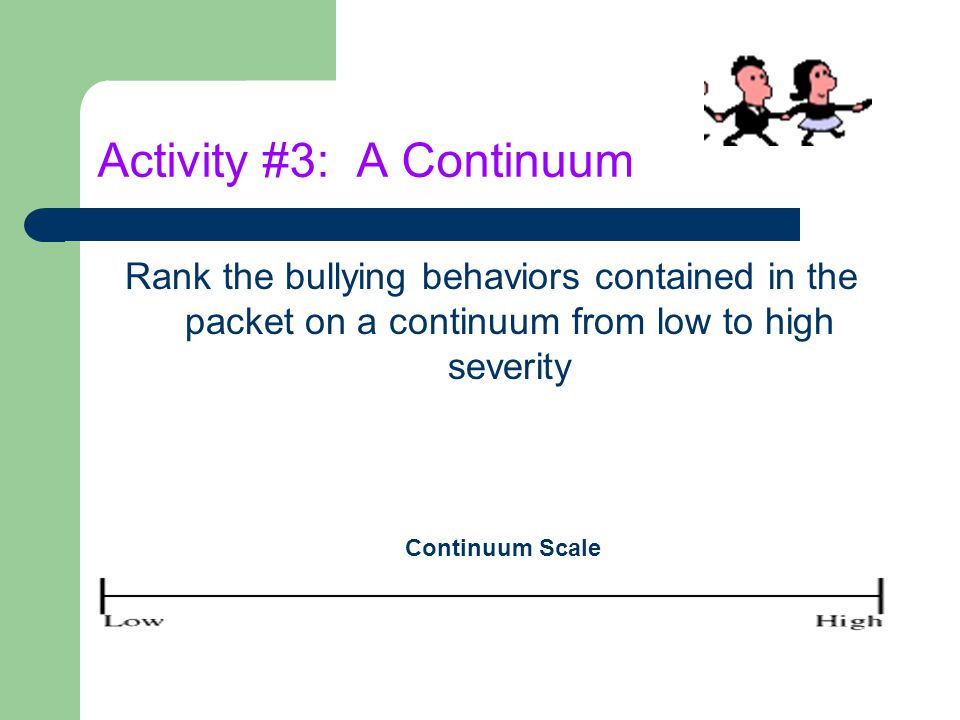 Activity #3: A Continuum