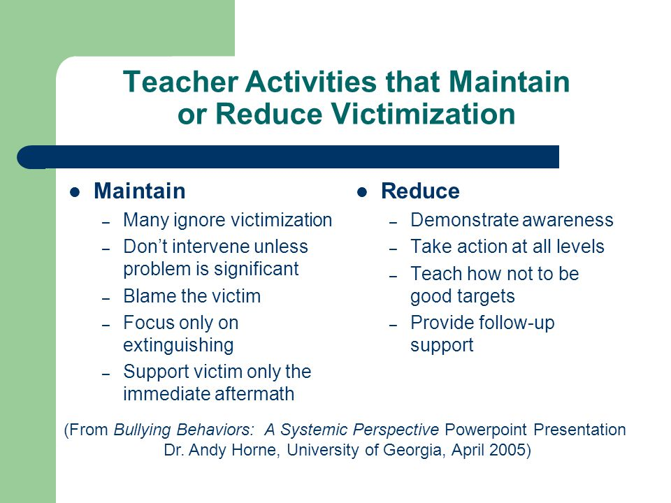 Teacher Activities that Maintain or Reduce Victimization