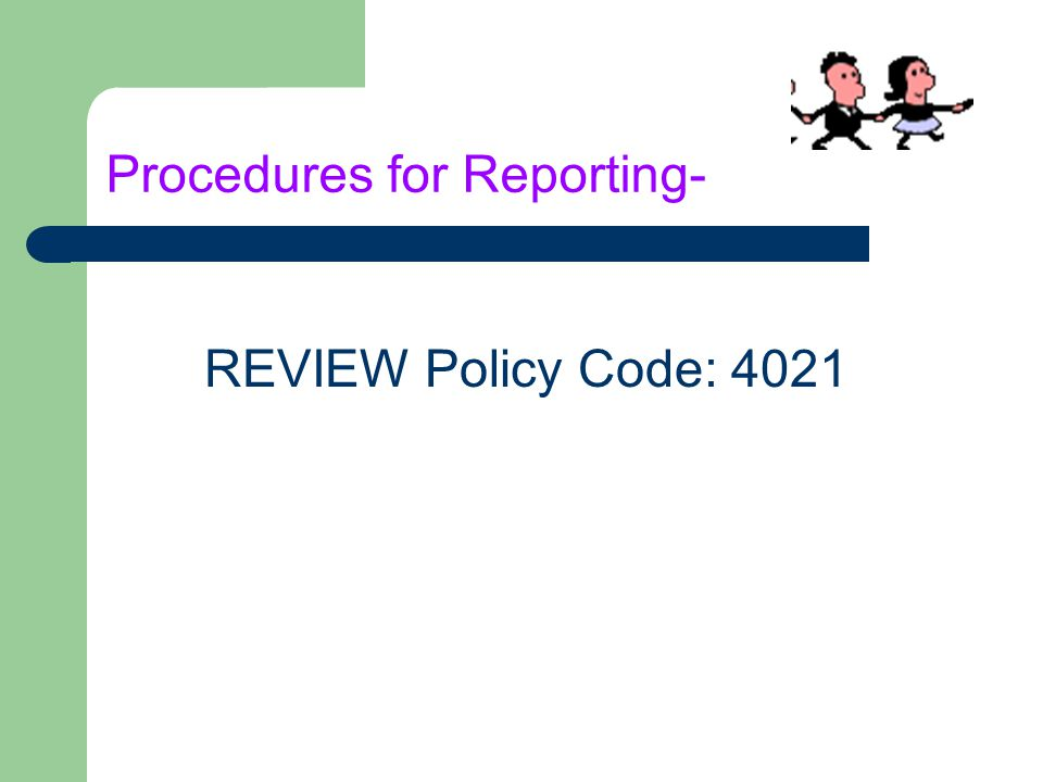 Procedures for Reporting-