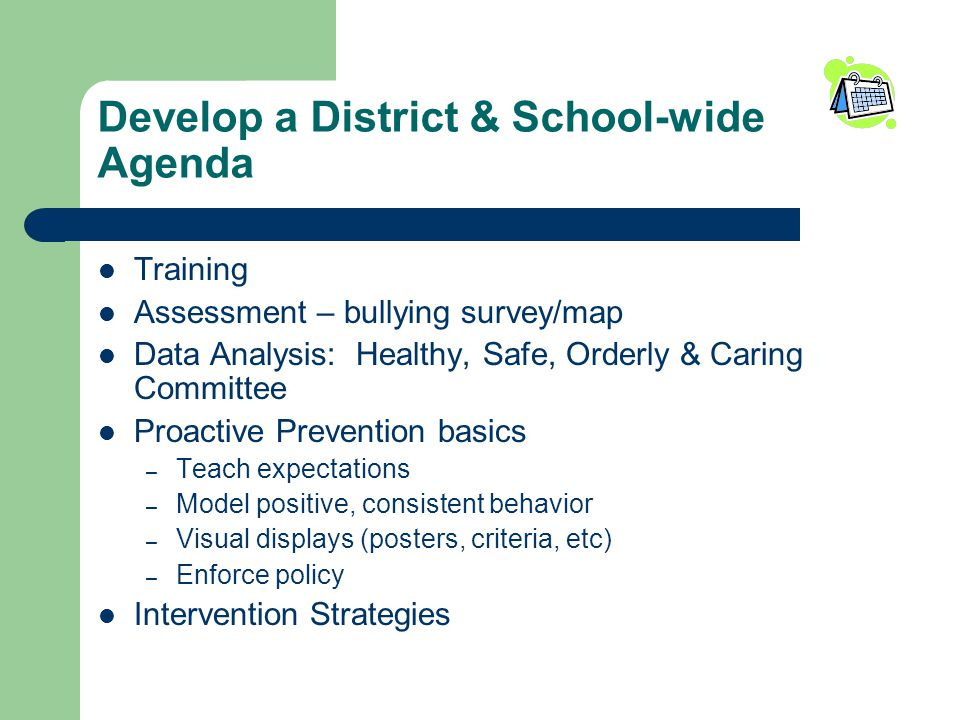 Develop a District & School-wide Agenda
