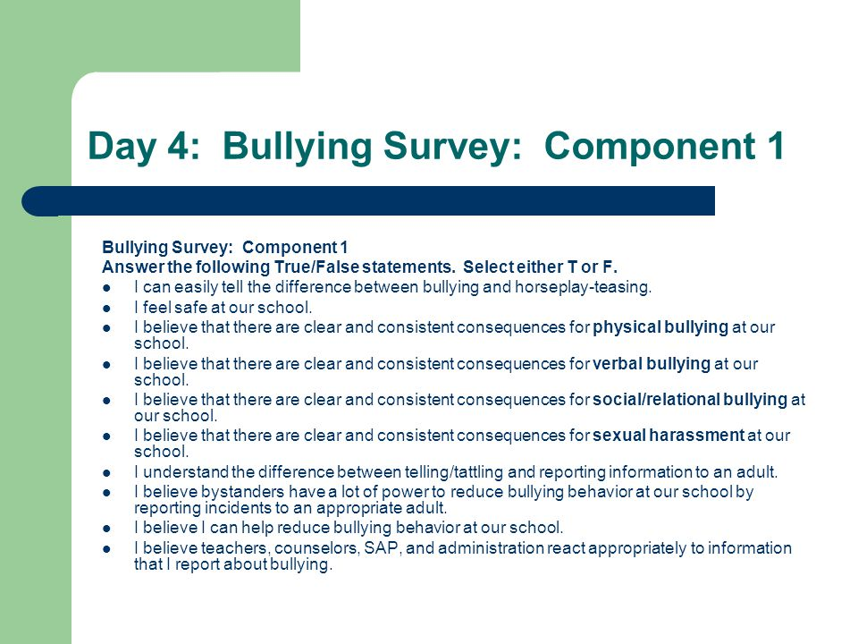 Day 4: Bullying Survey: Component 1