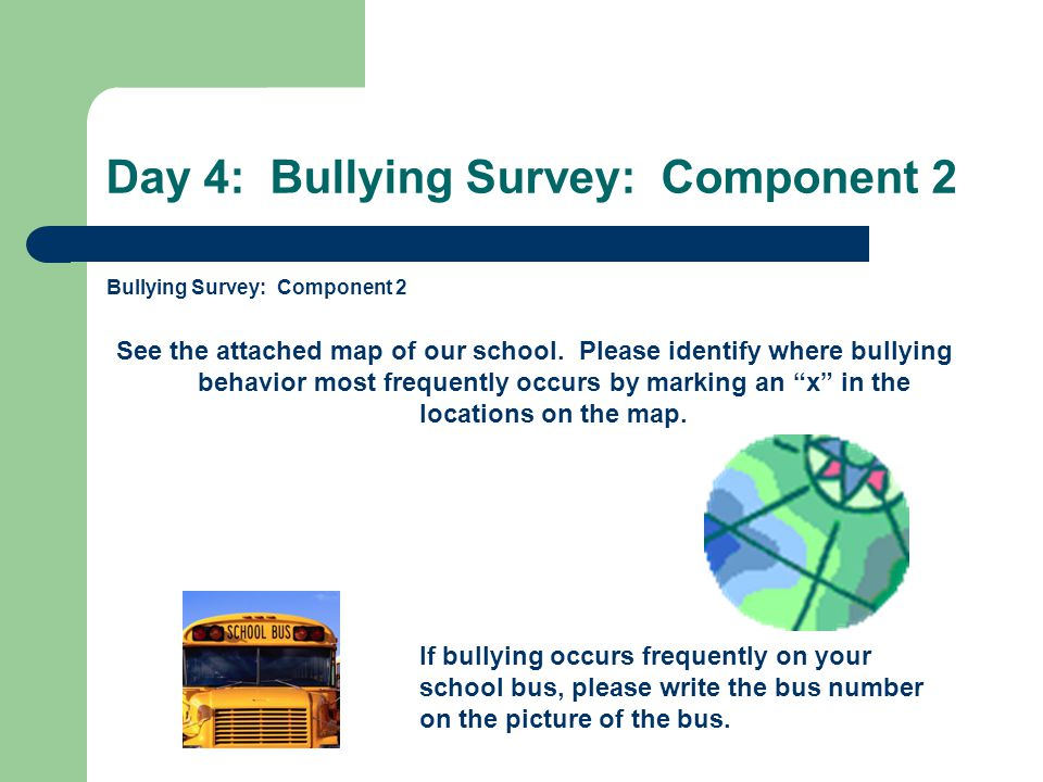 Day 4: Bullying Survey: Component 2