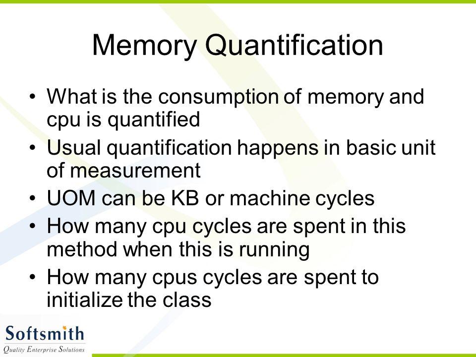 Memory Quantification