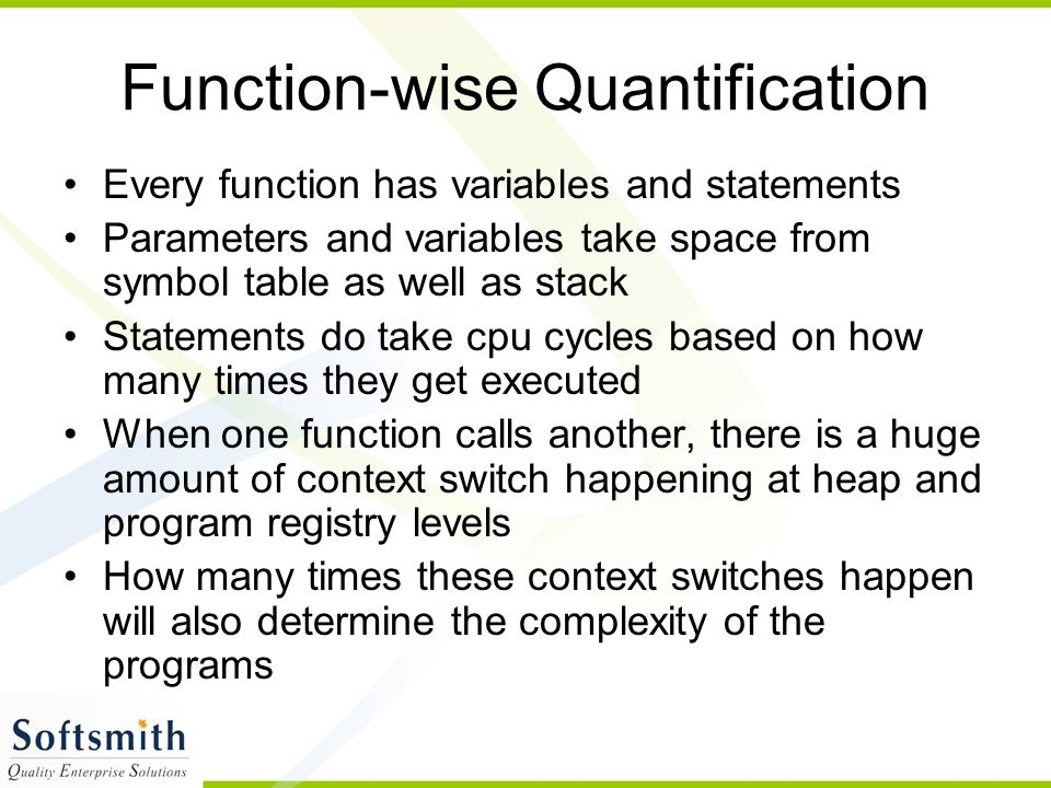 Function-wise Quantification