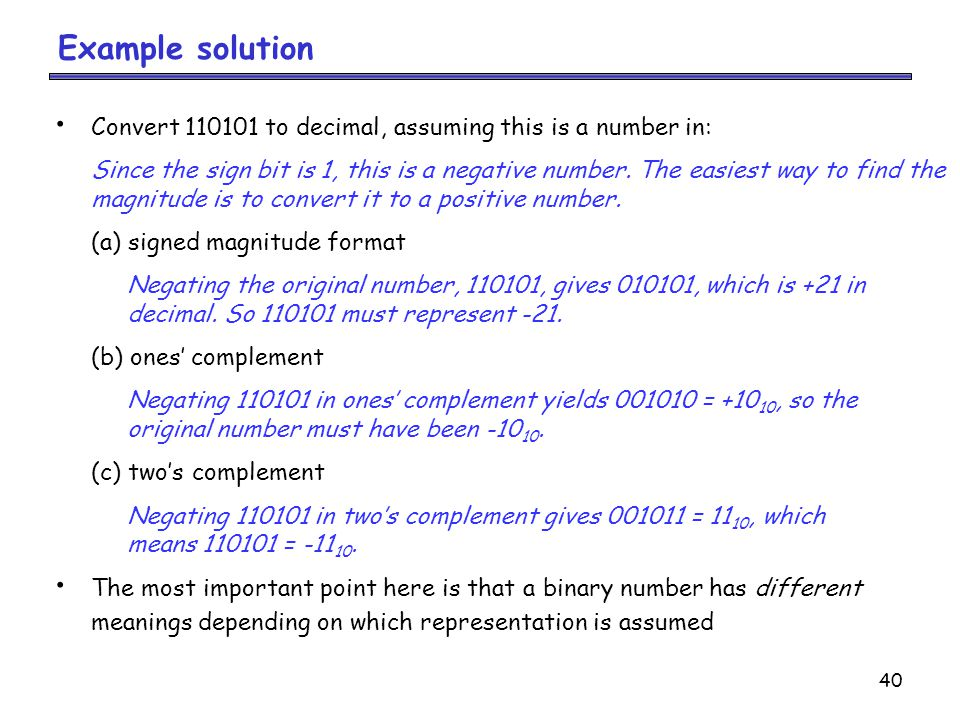 Example solution Convert 110101 to decimal, assuming this is a number in: