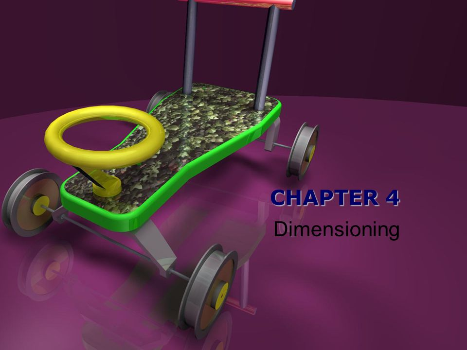 CHAPTER 4 Dimensioning