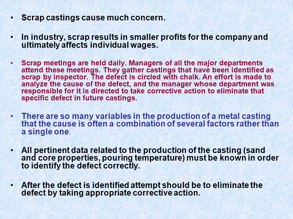 Scrap castings cause much concern.
