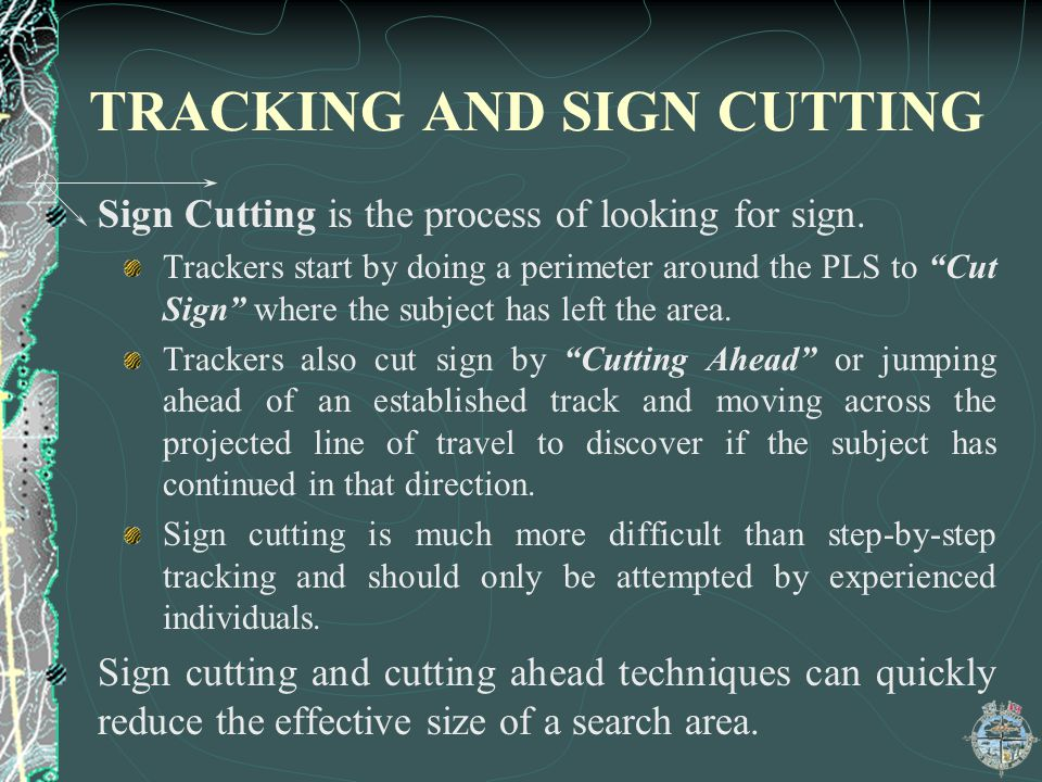 TRACKING AND SIGN CUTTING