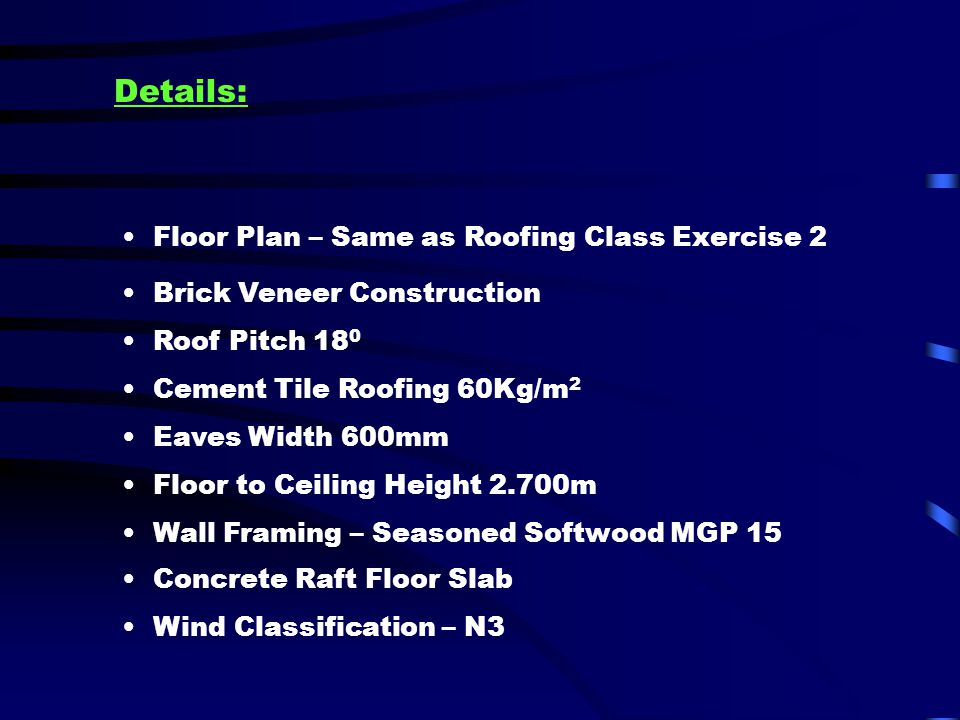 Details: Floor Plan – Same as Roofing Class Exercise 2