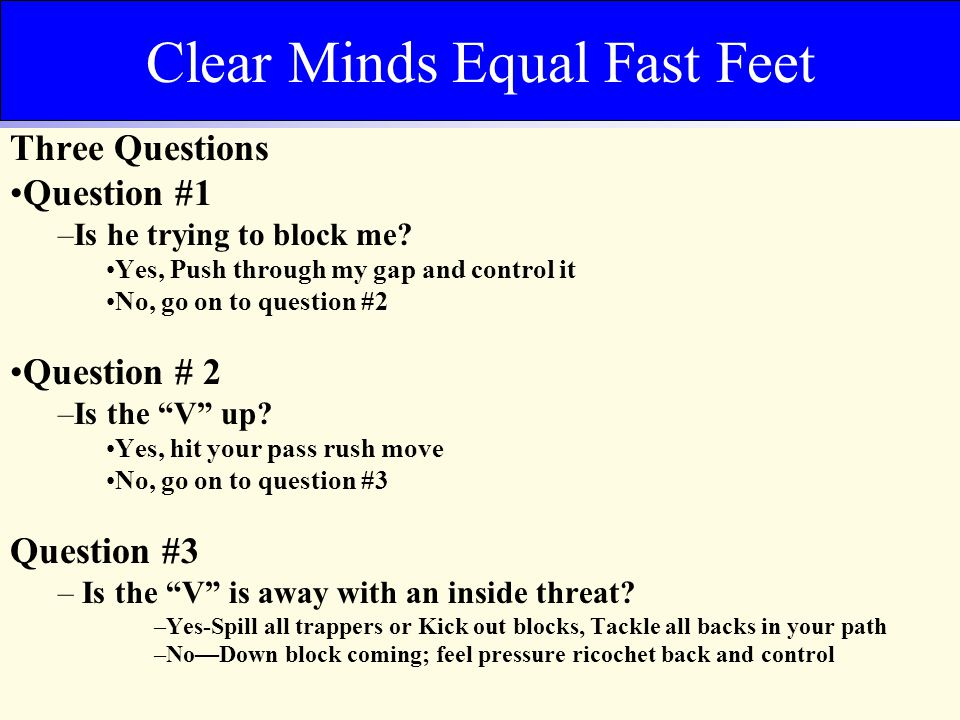 Clear Minds Equal Fast Feet