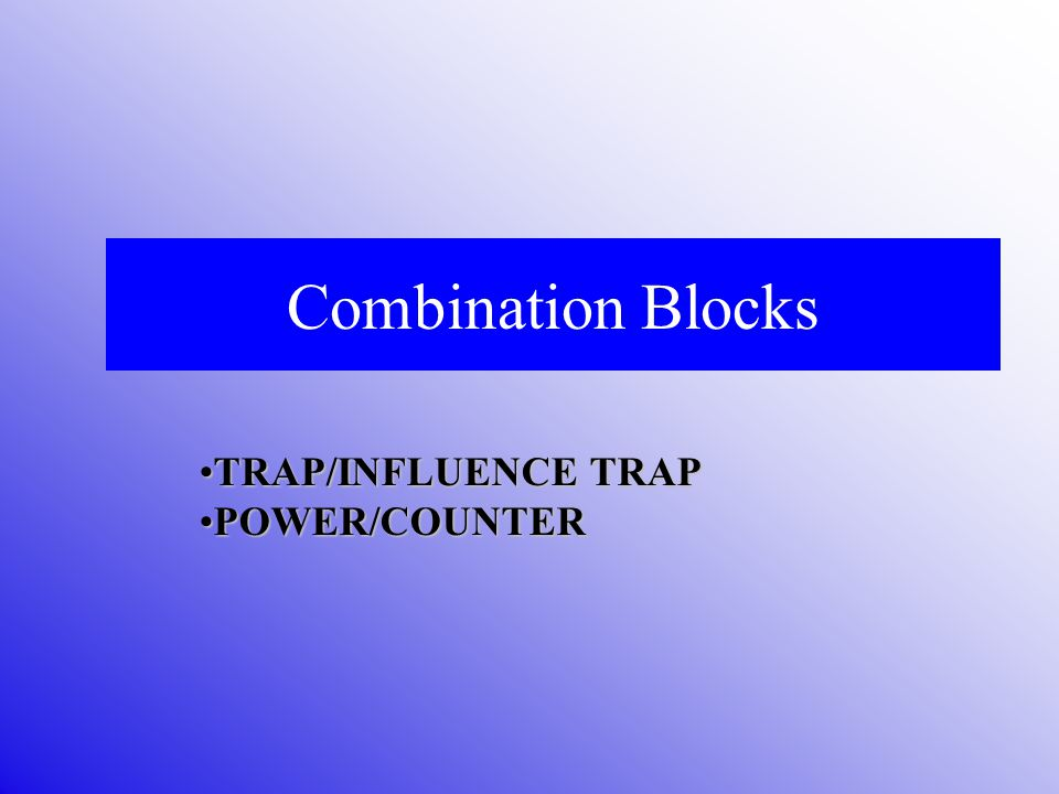 TRAP/INFLUENCE TRAP POWER/COUNTER