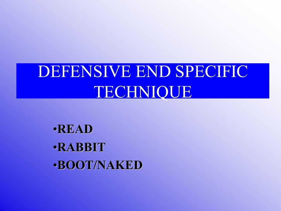 DEFENSIVE END SPECIFIC TECHNIQUE