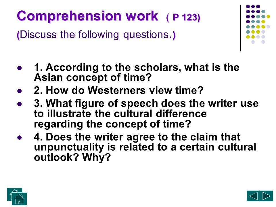 Comprehension work (P 123) (Discuss the following questions.)