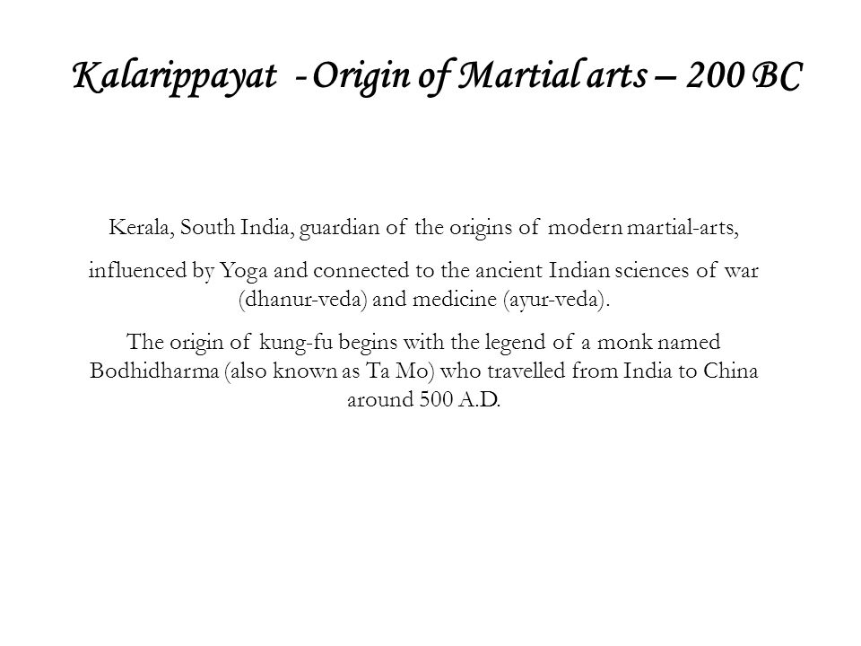 Kalarippayat - Origin of Martial arts – 200 BC