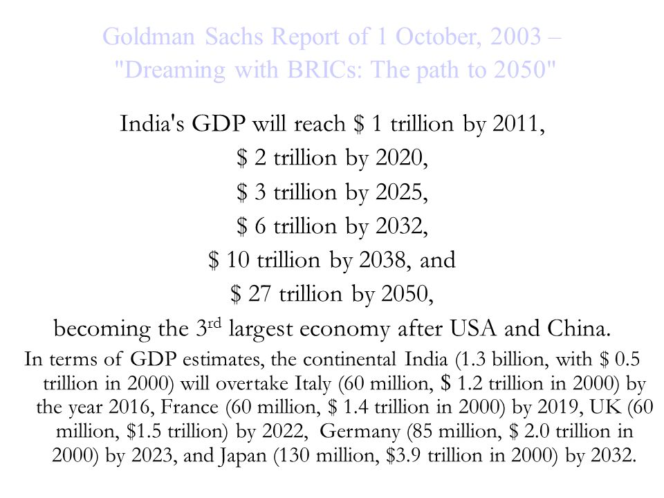 Goldman Sachs Report of 1 October, 2003 –