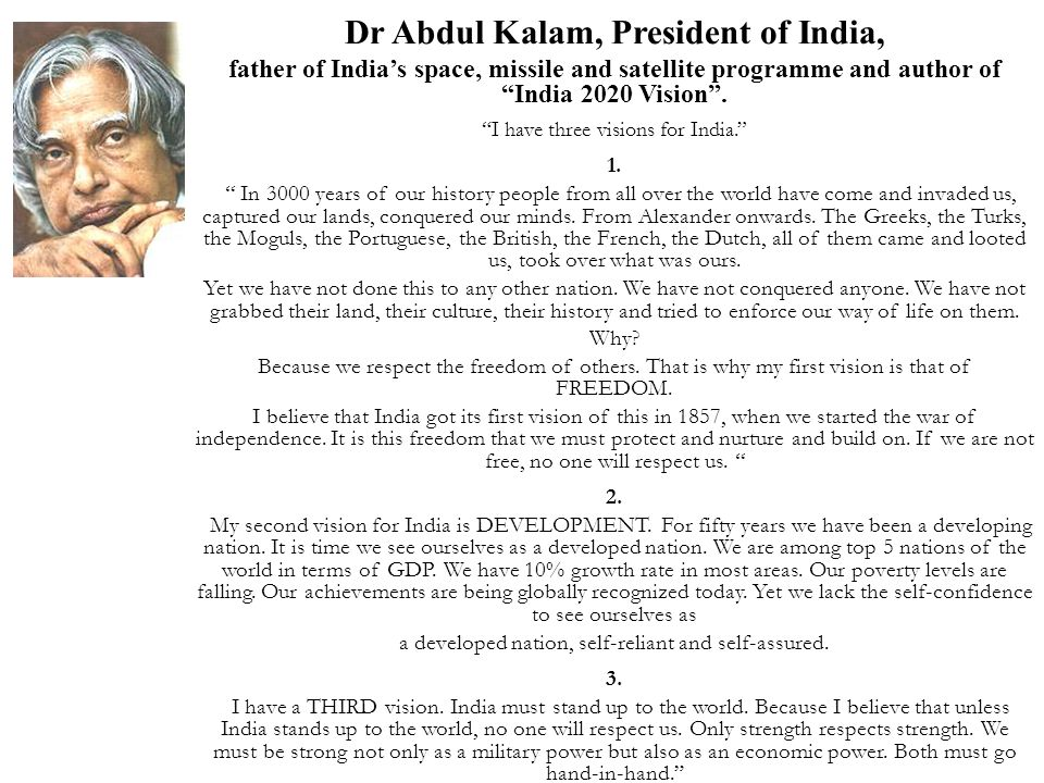 Dr Abdul Kalam, President of India,