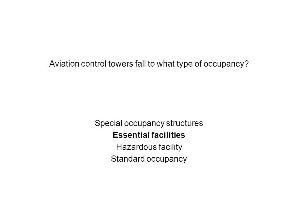 Aviation control towers fall to what type of occupancy