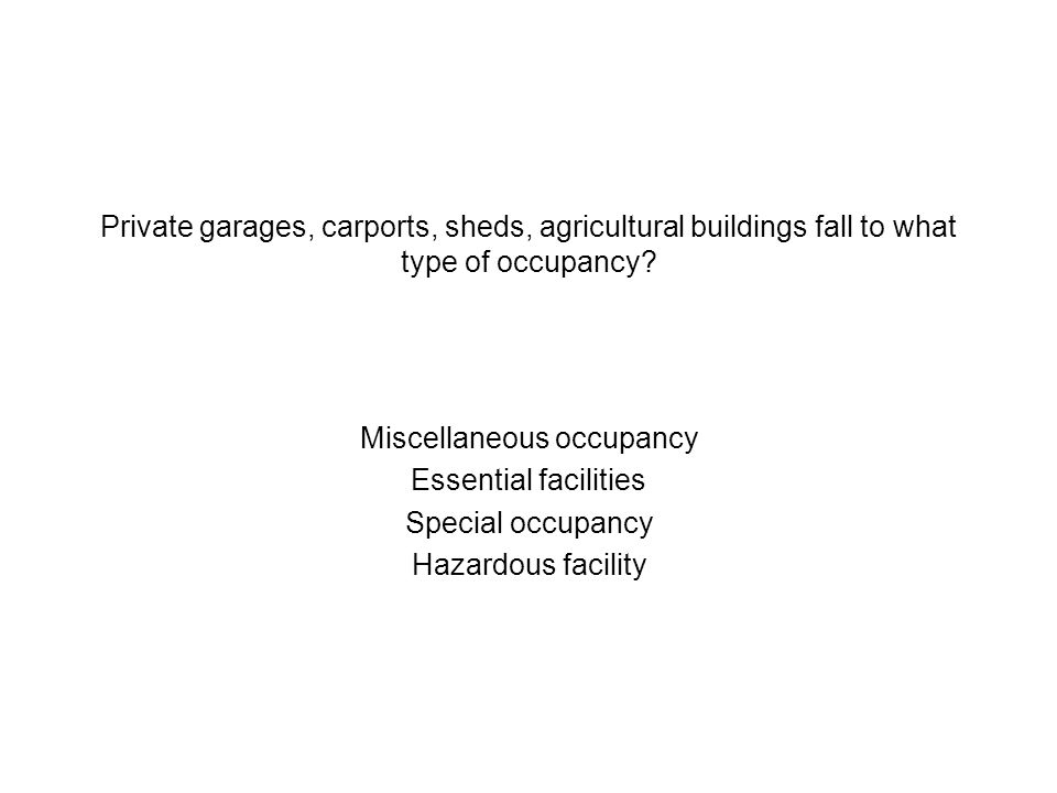 Miscellaneous occupancy