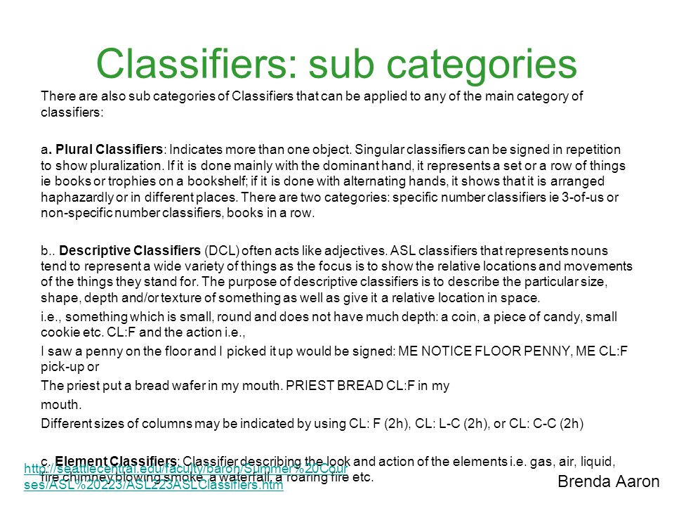 Classifiers: sub categories