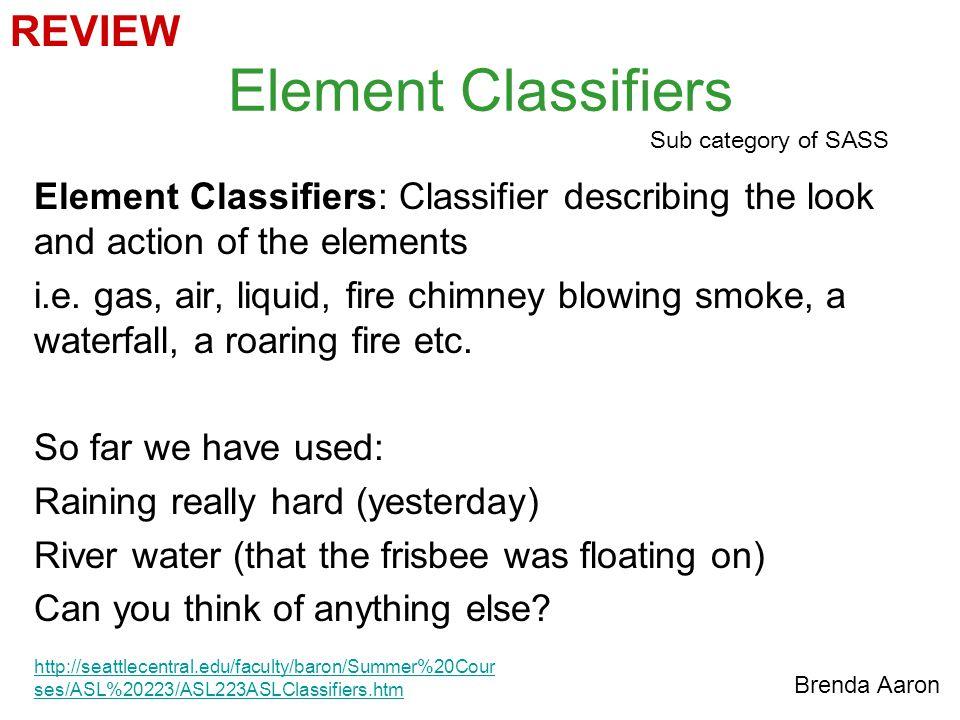 Element Classifiers REVIEW