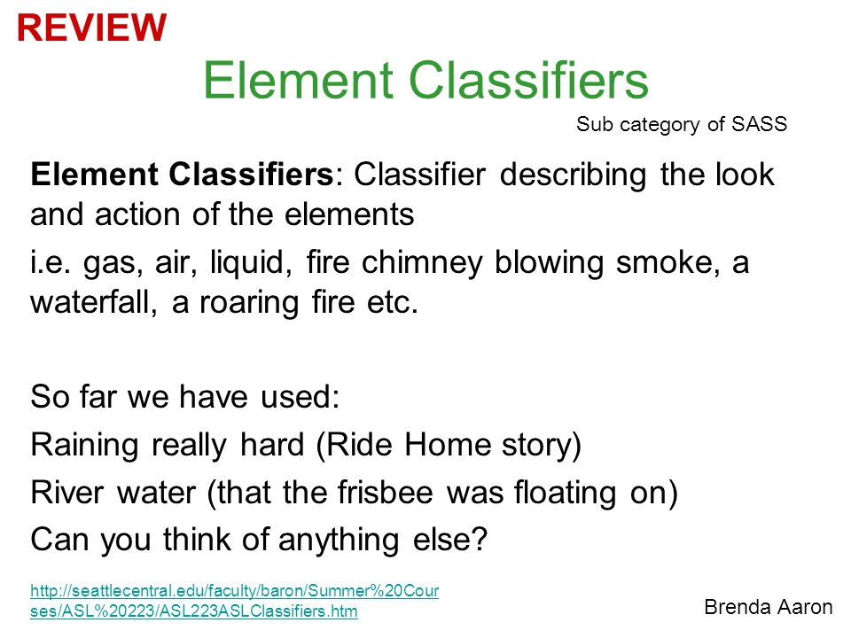 Element Classifiers REVIEW