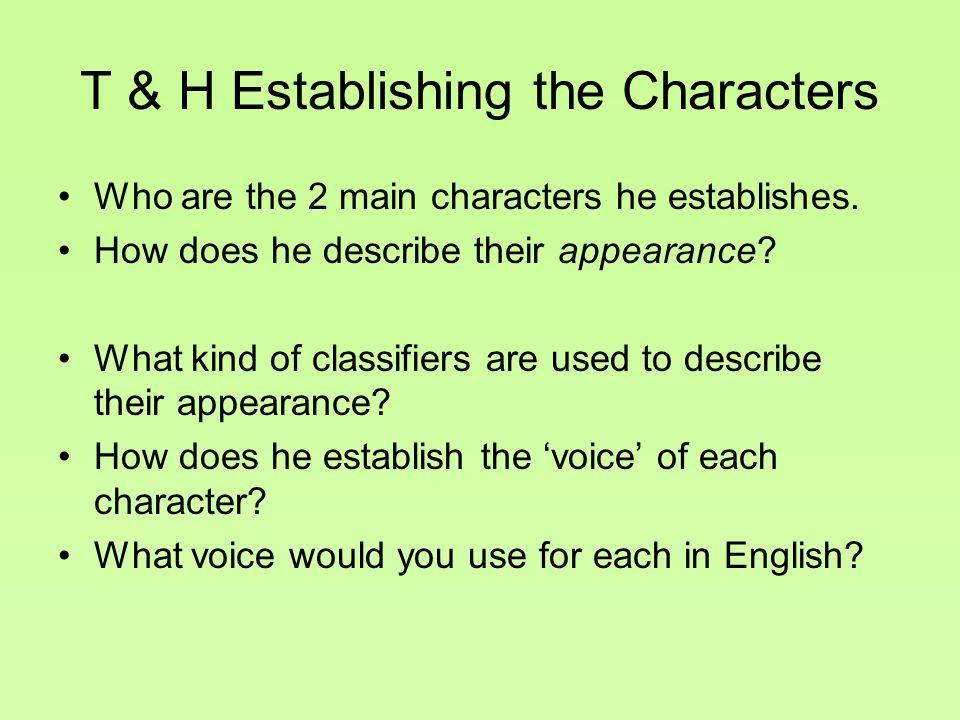 T & H Establishing the Characters