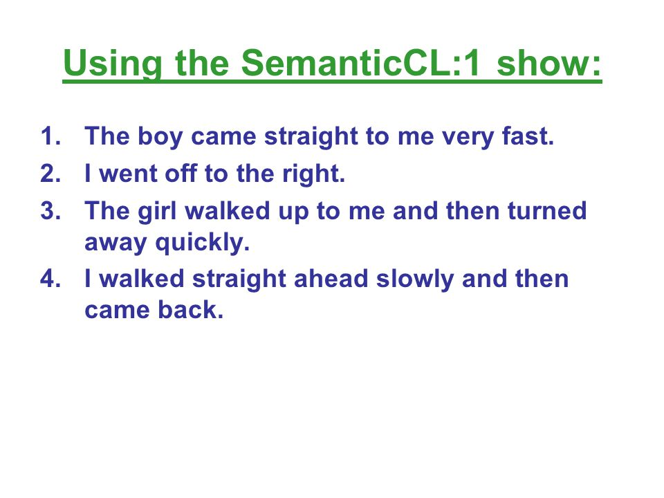 Using the SemanticCL:1 show: