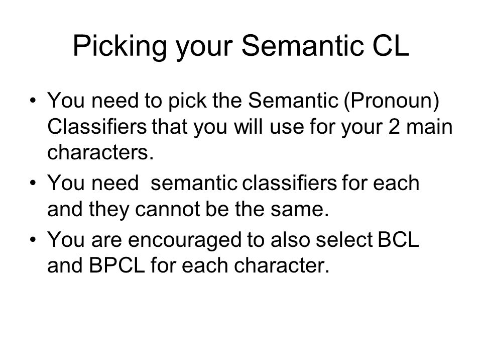 Picking your Semantic CL
