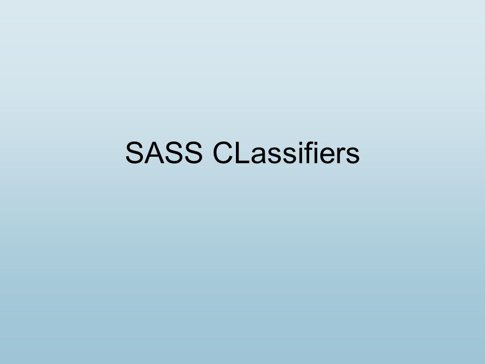 SASS CLassifiers