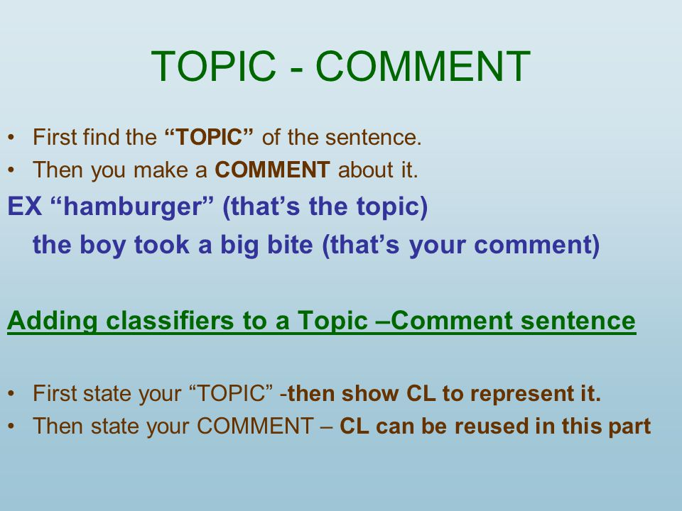TOPIC - COMMENT EX hamburger (that's the topic)