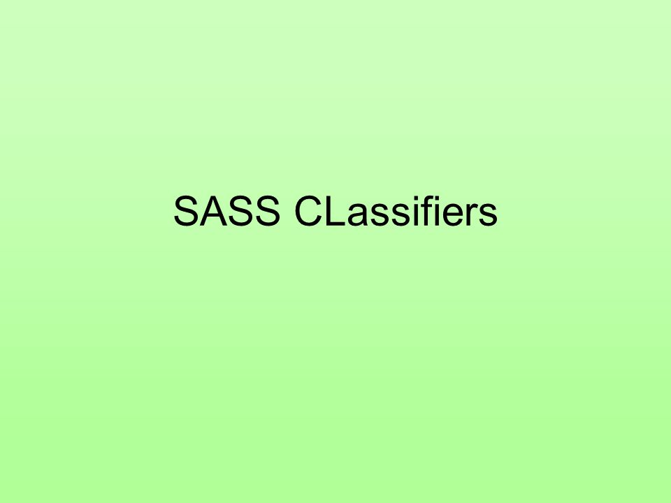 SASS CLassifiers