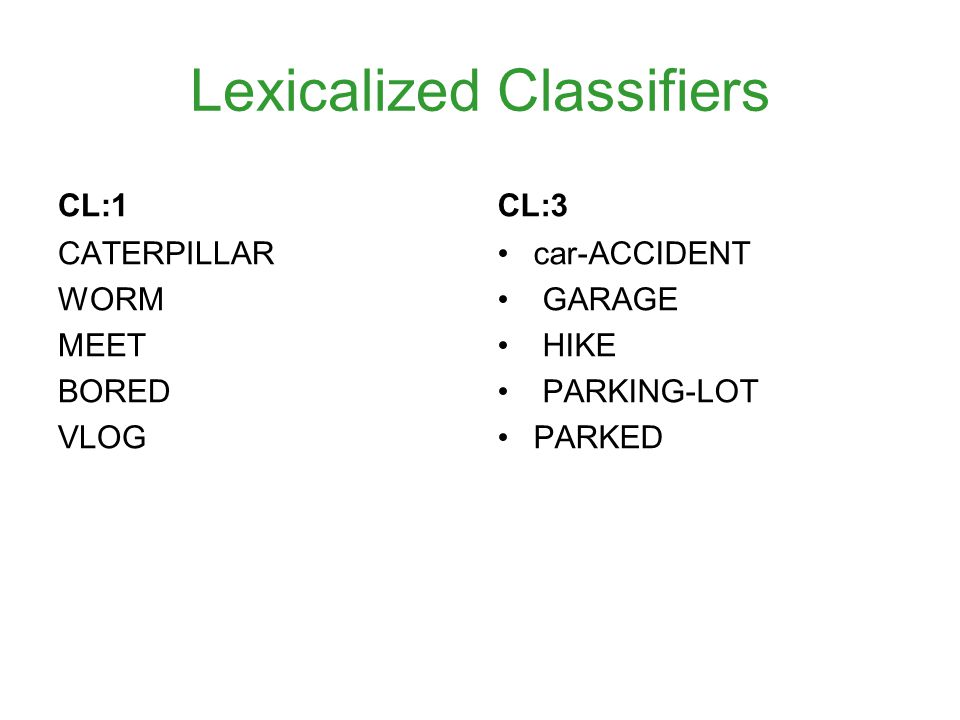 Lexicalized Classifiers