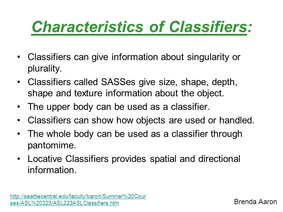 Characteristics of Classifiers: