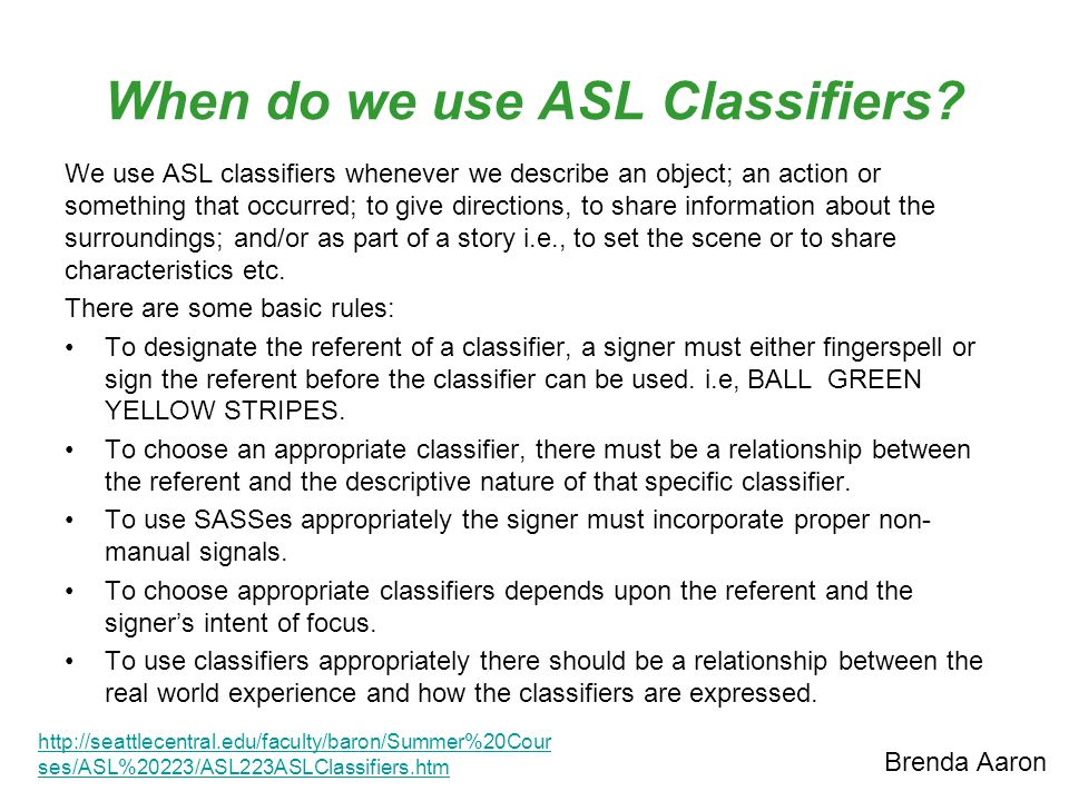 When do we use ASL Classifiers
