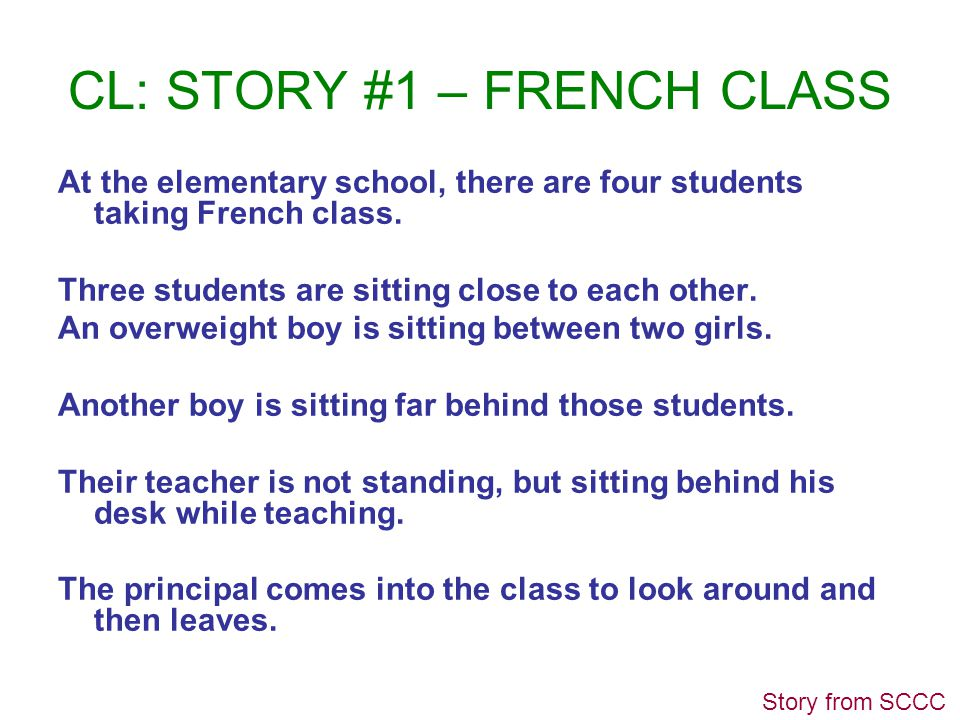 CL: STORY #1 – FRENCH CLASS