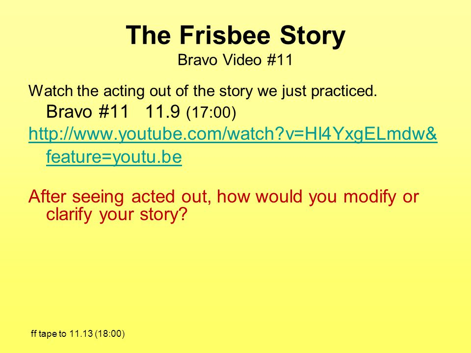 The Frisbee Story Bravo Video #11