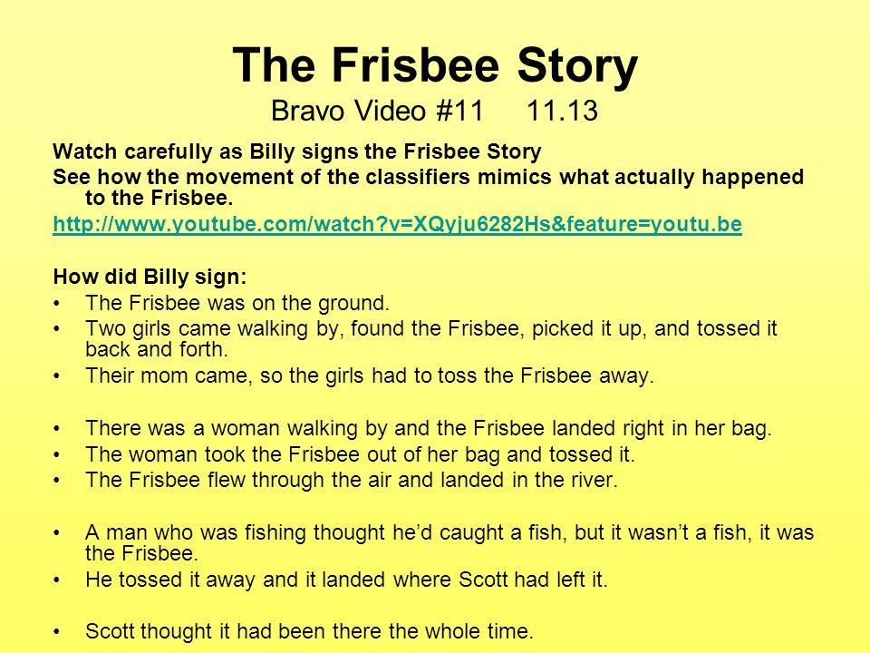 The Frisbee Story Bravo Video #11 11.13