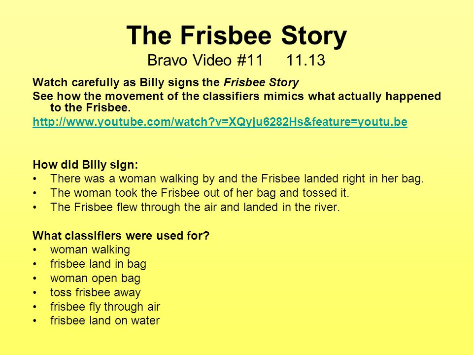 The Frisbee Story Bravo Video #11 11.13