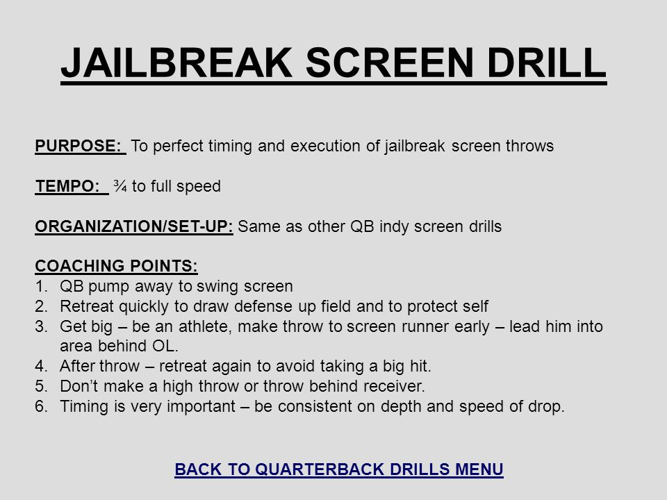 JAILBREAK SCREEN DRILL