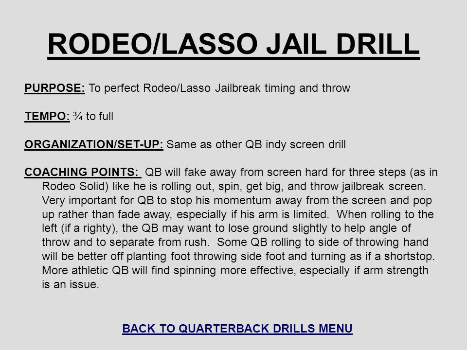 RODEO/LASSO JAIL DRILL