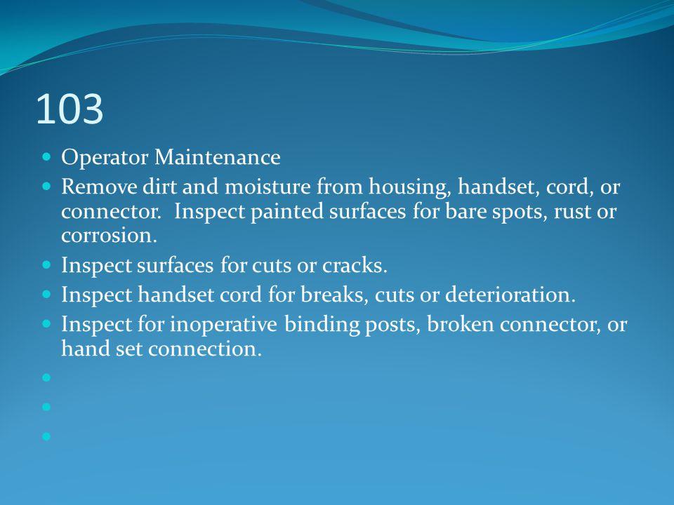 103 Operator Maintenance.